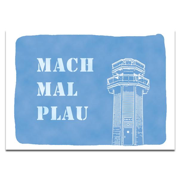 """Plaupause Postkarte """"Mach mal Plau"""""""
