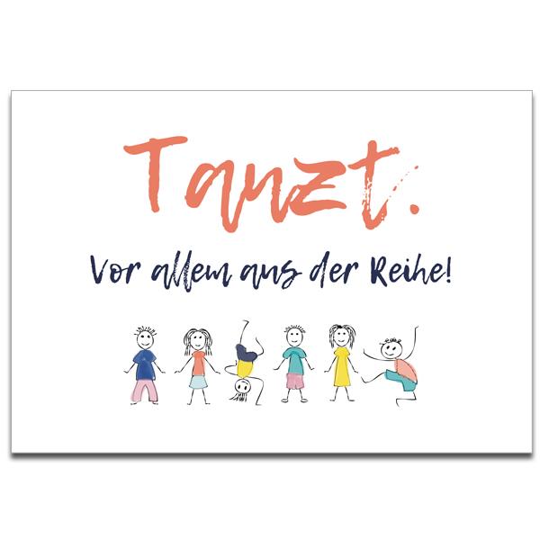 """Plaupause Postkarte """"Tanzt aus der Reihe"""""""